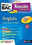 ABC du BAC Réussite Anglais Term Toutes séries - LV1 et LV2