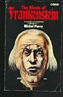 The Rivals of Frankenstein 0064651053 Book Cover
