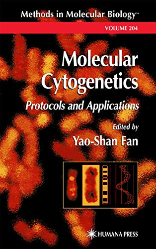 Molecular Cytogenetics: Protocols and Applications (Methods in Molecular Biology (204), Band 204)