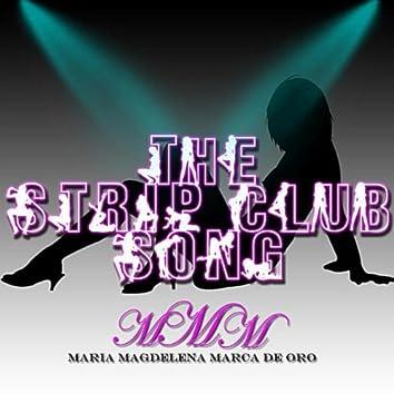 The Strip Club Song