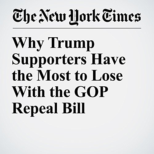 Why Trump Supporters Have the Most to Lose With the GOP Repeal Bill copertina