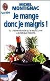 Je mange donc je maigris ! - J'ai Lu - 04/01/1999