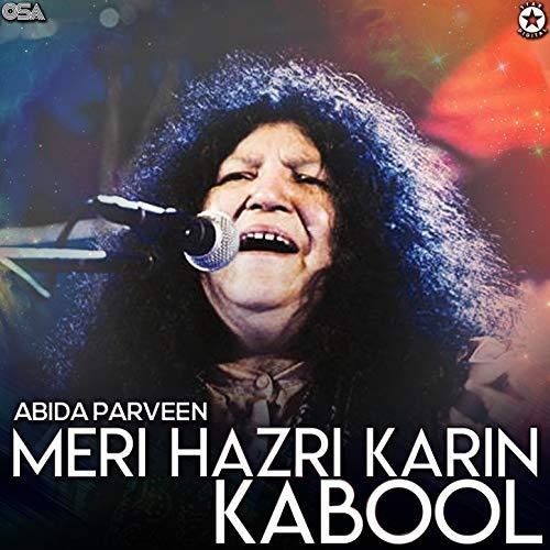 Meri Hazri Karin Kabool