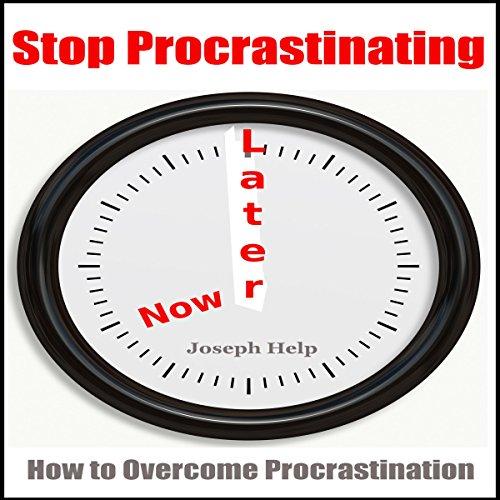 Stop Procrastinating audiobook cover art