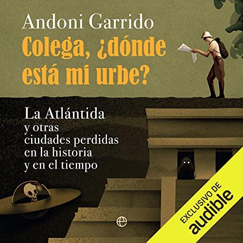 Diseño de la portada del título Colega, ¿dónde está mi urbe?