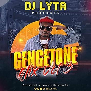 Dj Lyta Gengetone Mix, Vol. 3