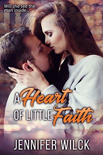 A Heart of Little Faith by [Jennifer Wilck]