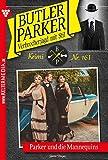 Butler Parker 161 – Kriminalroman: Parker und die Mannequins