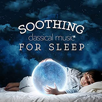 Soothing Classical Music for Sleep