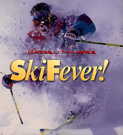 Warren Miller's Ski Fever!