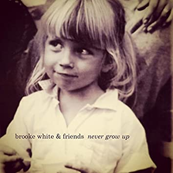 Never Grow Up