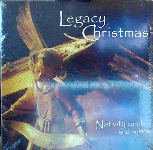 Legacy Christmas (Nativity Carols and Hymns)