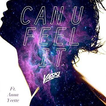 Can U Feel It (feat. Anna Yvette)