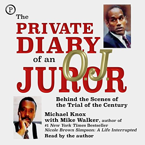 The Private Diary of an O.J. Juror audiobook cover art