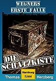 Die Schatzkiste (Wegners erste Fälle): Hamburg Krimi