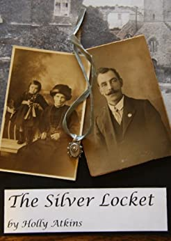 The Silver Locket by [Holly Atkins]