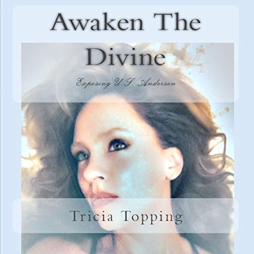 Awaken the Divine: Exposing U.S. Andersen audiobook cover art
