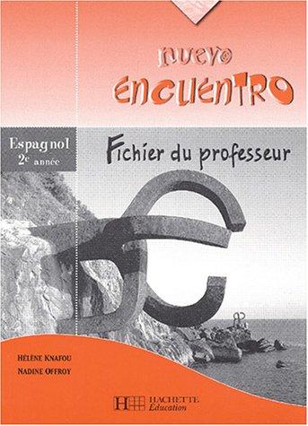 Nuevo Encuentro 2e année - Espagnol - Livre du professeur- Edition 2003 PDF Books