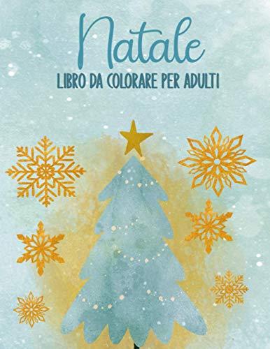 Natale Libro da colorare per adulti: 30 rilassanti pagine da colorare antistress | Terapia artistica, Mandala | Regalo di Natale