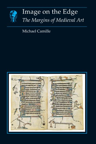Image on the Edge: The Margins of Medieval Art (Essays in Art and Culture) (English Edition)