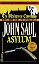 Asylum (Blackstone Chronicles) (No 6)