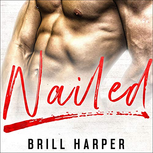 Nailed: A Blue Collar Bad Boys Book, Volume 2 Titelbild