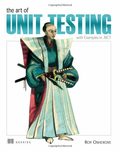 The Art of Unit Testing: With Examples in .netの詳細を見る