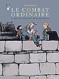 Le Combat ordinaire, tome 2 - Les Quantités négligeables - Dargaud - 06/05/2004