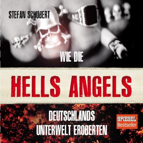 Wie die Hells Angels Deutschlands Unterwelt eroberten Titelbild