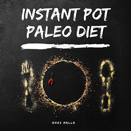 Instant Pot Paleo Diet: 30 Easy Recipes for Paleo Diet & Ketogenic Diet Titelbild