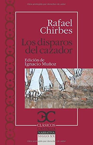 disparos del cazador, Los (Clásicos Castalia. C/C.)