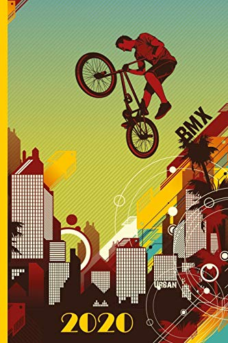 BMX 2020: Great calendar 2020 for biker and racing biker. Schedule your races. No more missing events with this notebook.