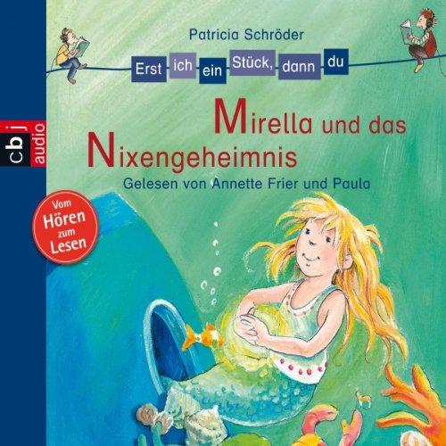 Mirella und das Nixengeheimnis (Erst ich ein Stück, dann du) Titelbild