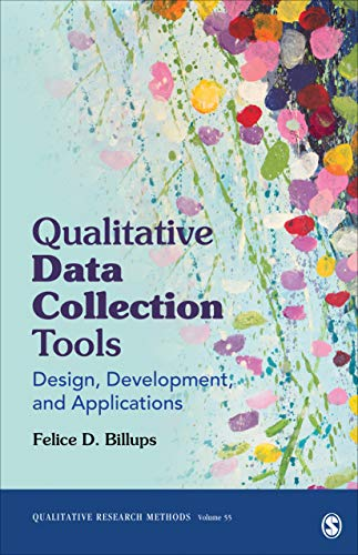Compare Textbook Prices for Qualitative Data Collection Tools: Design, Development, and Applications Qualitative Research Methods 1 Edition ISBN 9781544334820 by Billups, Felice D.