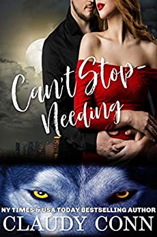 Can't Stop-Needing by [Claudy Conn, Alicia Carmical]