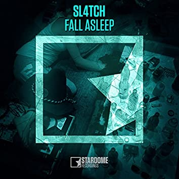 Fall Asleep (Extended Mix)