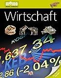 memo Wissen entdecken. Wirtschaft: Das Buch mit Poster! - Johnny Acton