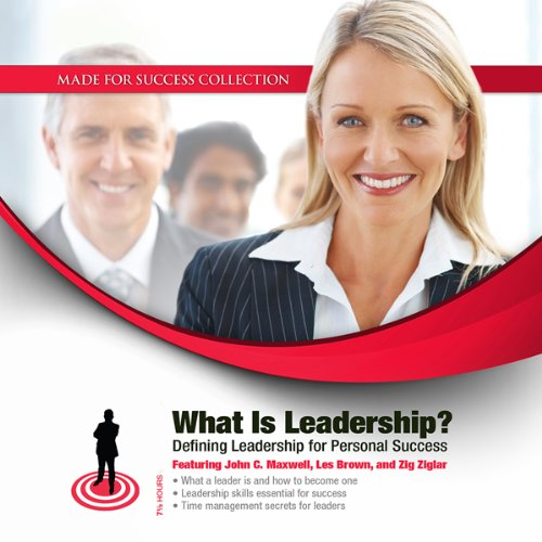 What Is Leadership?     Defining Leadership for Personal Success              By:                                                                                                                                 John C. Maxwell,                                                                                        Les Brown,                                                                                        Sheila Bethel                               Narrated by:                                                                                                                                 John C. Maxwell,                                                                                        Les Brown,                                                                                        Dr. Sheila Bethel                      Length: 7 hrs and 16 mins     15 ratings     Overall 3.7