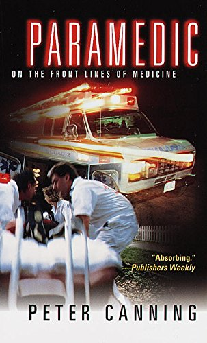 Paramedic: On the Front Lines of Medicine (English Edition)