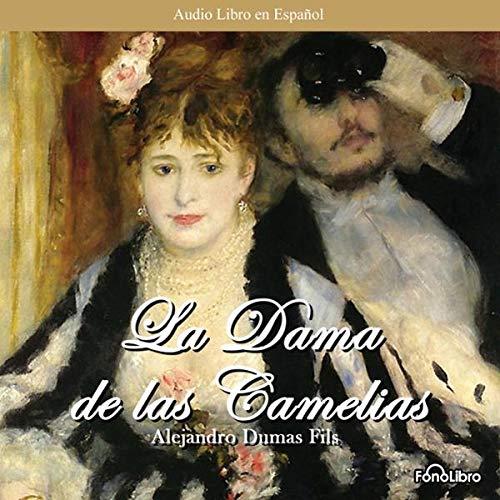 La Dama de las Camelias audiobook cover art