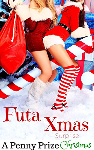 Futa Xmas Surprise: A Penny Prize Christmas (English Edition)
