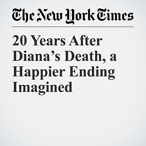 『20 Years After Diana's Death, a Happier Ending Imagined』のカバーアート