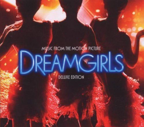 Dreamgirls Music from the Motion Picture (Deluxe Version)