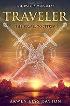 Traveler (Seeker) by Arwen Elys Dayton (2016-01-12)