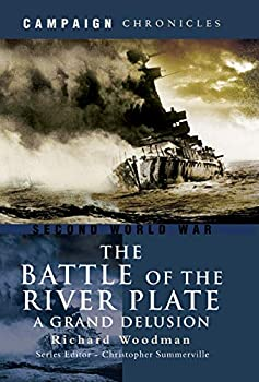 The Battle of the River Plate  A Grand Delusion  Campaign Chronicles