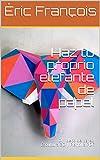 Haz tu proprio elefante de papel: DIY deco de pared | Escultura 3D | Plantilla papercraft (Ecogami / Escultura de papel nº 42)