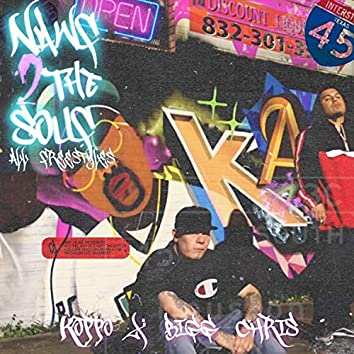 Nawf 2 the Souf (All Freestyles)