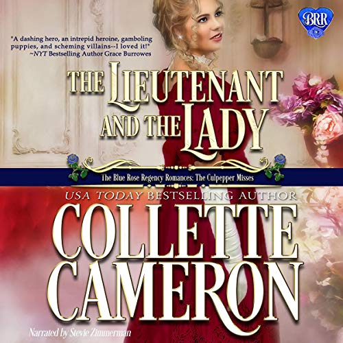 The Lieutenant and the Lady Audiobook By Collette Cameron cover art