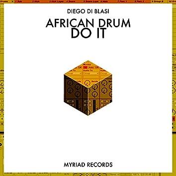 Do It / African Drum