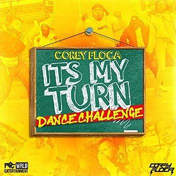 It's My Turn (Dance Challenge)